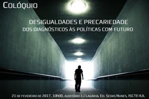 """""""DESIGUALDADES E PRECARIEDADE: dos diagnósticos às políticas com futuro"""""""
